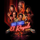 Bad Times at the El Royale [Original Motion Picture Soundtrack]