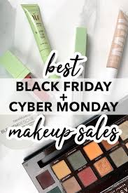 best black friday cyber monday makeup s scouring the web trying to find the best black friday 2018 makeup deals can take forever so i did the hard