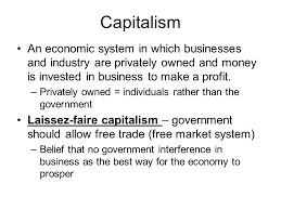 reforming the industrial world capitalism an economic system in 2 capitalism an economic system