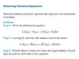 7 balancing chemical equations write the balanced equation that represents combustion of propane chemistry atoms first ppt