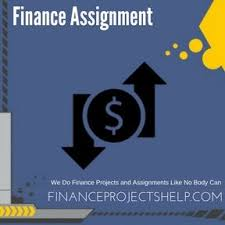 best finance assignment help finance project help and finance finance assignment writing service assignment help finance assignment writing service project and homework help