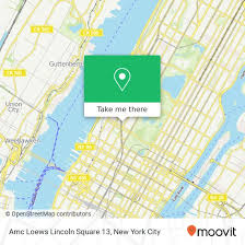 How To Get To Amc Loews Lincoln Square 13 In Manhattan By