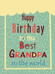 Online free happy birthday kids party cards to printout. Free Printable Birthday Grandpa Cards Create And Print Free Printable Birthday Grandpa Cards At Home