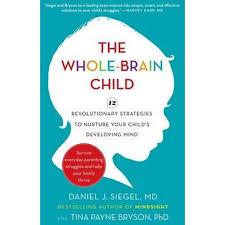 Whole Brain Child Chart The Whole Brain Child 12 Revolutionary Strategies To