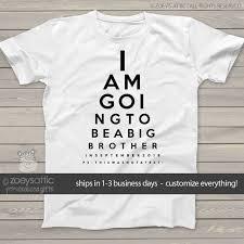 Big Brother To Be Shirt Eye Chart Pregnancy Announcement Tshirt
