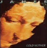 <b>Gold Mother</b> by <b>James</b> (Album; Fontana; 848 595-1): Reviews ...