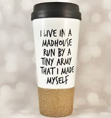 office mugs funny. funny travel coffee mug for mom i live in a madhouse tumbler office mugs