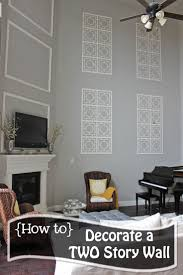 Decorating High Ceiling Walls Best 25 Decorating Tall Walls Ideas On Pinterest Decorating