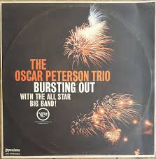The <b>Oscar Peterson</b> Trio - <b>Bursting</b> Out (1964, Vinyl) | Discogs