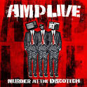 Murder at the Discotech album by Amp Live