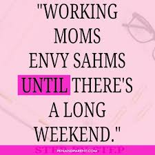 Working Mom Quotes Simple 48 Working Mom Quotes For Encouragement And Inspiration
