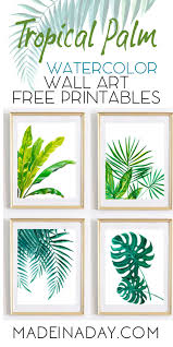 Free Printable Bathroom Art New Tropical Palm Watercolor Wall Art Printables Made In A Day