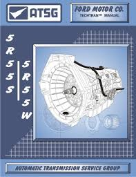 ford 5r55n 5r55s 5r55w transmission repair manual 5r55s w