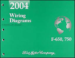 2004 ford f650 f750 medium truck wiring diagram manual original