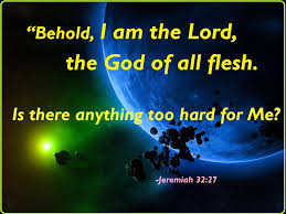 Image result for Jeremiah 32:27