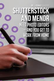 ouml ver bilder om work from home job leads p aring  shutterstock and mendr are filling photo editor jobs bonus