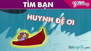 Truyện Cổ Tích Việt Nam - ĐI TÌM BẠN ▻ - Tin Tạp Chí