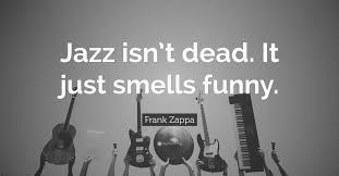 Jazz Quotes Simple Funny Musicians Quotes That Inspire Laughter Drooble The Blog