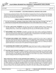 Giving up the proprietary rights in insured property to the underwriter in exchange for payment of a constructive total this excess is additional to the standard excess if the insured car is being driven by a person in the age ranges specified on the insurance. California Residential Property Insurance Disclosure Acord Forms