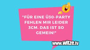 Für Eine ü30 Party Lustige Witze Und Sprüche