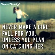 To Make Her Fall In Love Quotes Top 40 Quotes About To Make Her Free Simple Quotes To Make Her Fall In Love