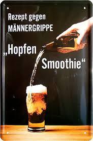 Blechschild 20x30 Gegen Männergrippe Hopfen Smoothie Fun Spruch Bier