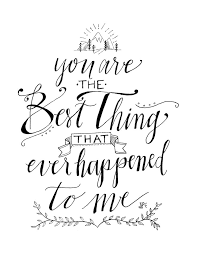 Love Quote Love Quote Idea You Are The Best Thing That Ever Custom Musical Love Quotes