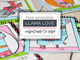 Our cards, coupons, and free printable valentines are a cinch to download and print from home. Llama Valentines Free Printable Valentines Cards To Color The Kitchen Table Classroom