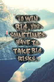 Risk Quotes Magnificent Picture Quotes About Taking Risk