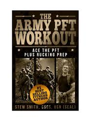 army physical fitness test apft workout updated 2018 for opat and acrt