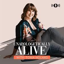 Unapologetically Alive