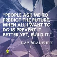 Ray Bradbury Quotes Adorable Ray Bradbury Quotes With Images Quote Frog