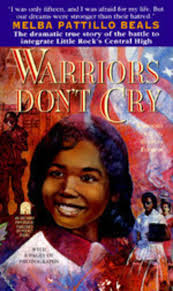warriors don t cry by melba patillo beals scholastic warriors don t cry