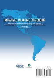 collective decision making around the world essays on historical initiatives in active citizenship reports from the third international exchange on active citizenship for democratic strengthening in latin america