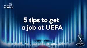 five tips for getting a job at uefa uefa people every organisation looks for something particular in its workforce so finding the magic ingredient you need to land your dream job is not easy