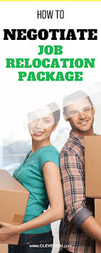Job With Relocation Assistance How To Negotiate Job Relocation Package Cleverism
