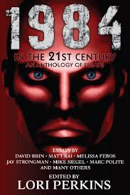 my essay in riverdale avenue books new anthology in  george orwell s classic dystopian novel 1984 has been resonating the world since its publication in 1949 and it s become increasingly relevant these