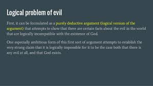 the logical and evidential problem of evil  4 logical problem of evil