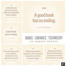 Good Picture Quotes Simple Books Libraries And Technology In 48 Quotes That Never Get Outdated