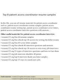 Top 8 patient access coordinator resume samples In this file, you can ref  resume materials ...