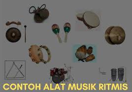 Musik sendiri merupakan suara yang tersusun sehingga memiliki kandungan irama, lagu, nada dan keharmonisan. Contoh Alat Musik Ritmis Dan Fungsinya Penjelasan Lengkap