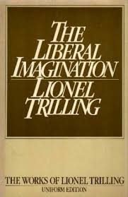 the liberal imagination essays on literature and society by  the liberal imagination essays on literature and society by lionel trilling