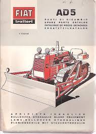 tractors fiat fiat allis fiat trattori bulldozer blade ad5 spare parts catalogue