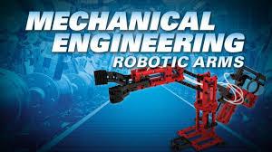 Mechanical Engineering Robots Mechanical Engineering Robotic Arms