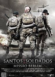 Santos e Soldados - Missão Berlin