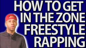 How To Freestyle Rap For Beginners Get In The Zone Youtube