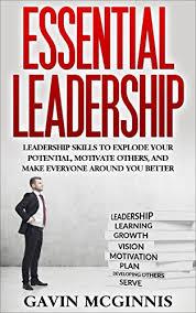 Motivate Leadership Amazon Com Leadership Essential Leadership Leadership Skills To
