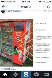 Ways To Hack A Vending Machine Simple Vending Machine Hack Hacks Pinterest Vending Machine Hack