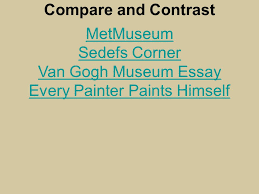ap art history powerpoint project by jake schrass gauguin vision  9 metmuseum sedefs corner van gogh museum essay every painter paints himself compare and contrast