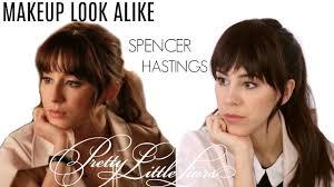 spencer hastings makeup tutorial pretty little liars makeup tutorial